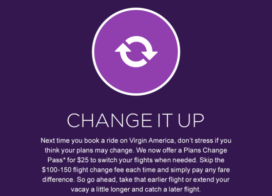 Pay $25 to change Virgin America flights.