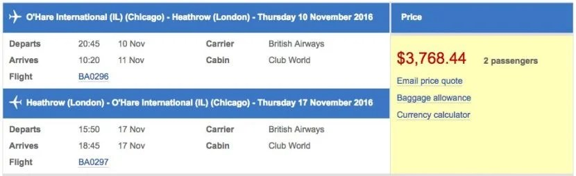 Chicago (ORD) to London (LHR) in business class on British Airways for $3,768 (two passengers).