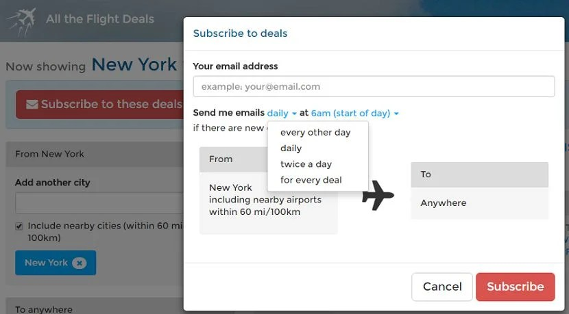 Decide exactly how often you want to hear about flight deals.