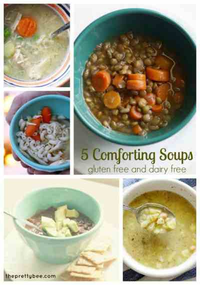 Five Gluten Free and Dairy Free Soup Recipes. - The Pretty Bee