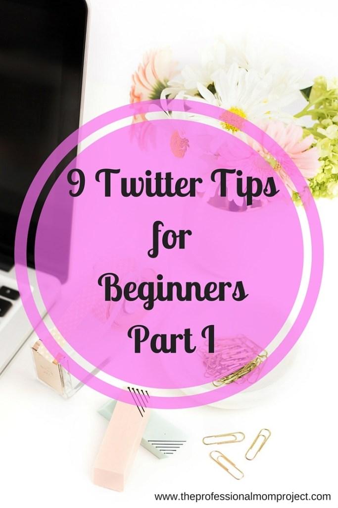 Twitter tips for beginners part I