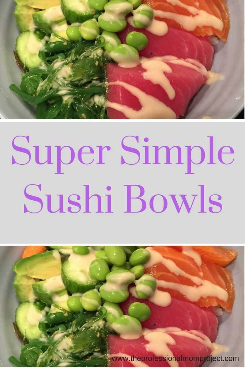 To make this Super Simple Tuna and Salmon Sushi Bowl recipe you need just a few ingredients. Try it tonight for a quick and easy dinner. For more information check out The Professional Mom Project