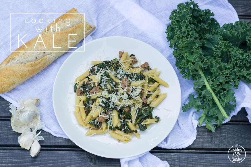 Cooking with Kale|Penne with Kale and Sausage