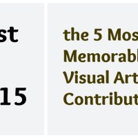 the 2015  Five Most Memorable Visual Art Contributions