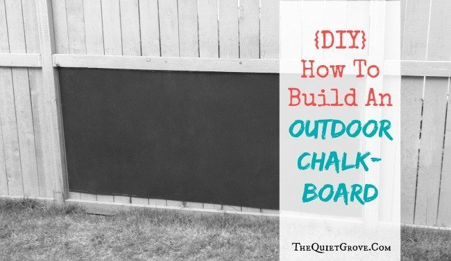 DIY: How To Build An Outdoor Chalkboard! Your kids will love to play outside with this great project. #chalkboard