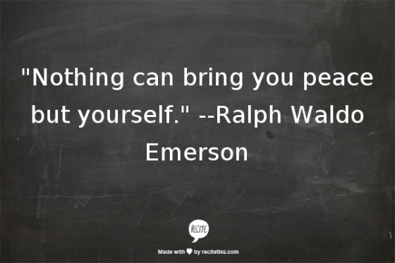 life inspo, how to be happy, nothing can bring you peace but yourself, ralph waldo emerson quote, qotd