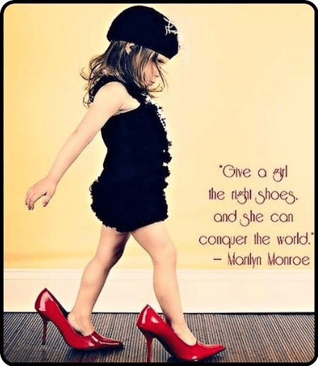 Marilyn Monroe quote, Marilyn Monroe Right Shoes Conquer World quote