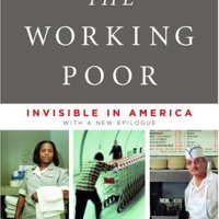 "Review of ""The Working Poor: Invisible in America"""