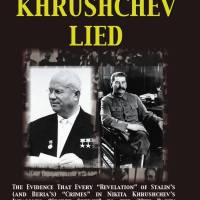 "Review of Grover Furr's ""Khrushchev Lied"""