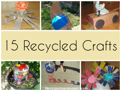 15 fun recycled crafts for kids -- great for Earth Day!