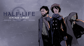 Read Half-Life A Place in the West on Steam This Friday
