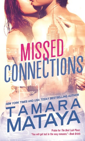 MISSED CONNECTIONS by Tamara Mataya: Spotlight ~ Excerpt & Giveaway