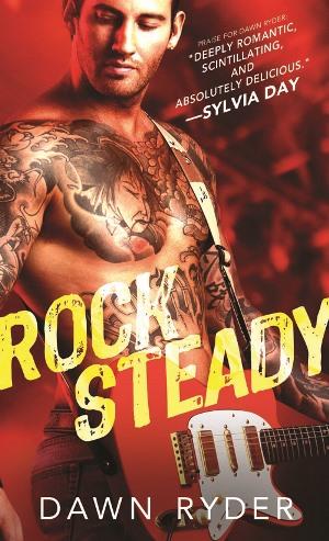 ROCK STEADY by Dawn Ryder: Spotlight