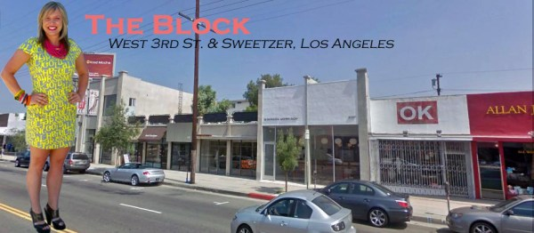 the block THE BLOCK:  WEST 3RD ST. & SWEETZER, LOS ANGELES   The Sche Report / Margaret Sche