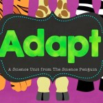 Adapt!  A Science Stations Unit