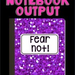 The Scary, Scary Output of Science Notebooks: Advice for Teachers
