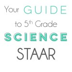 Reach for ALL of the Stars!– Be Ready for 5th Grade Science STAAR