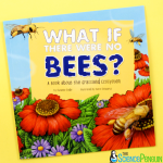 Picture Book Science Lesson: Bees and Ecosystems
