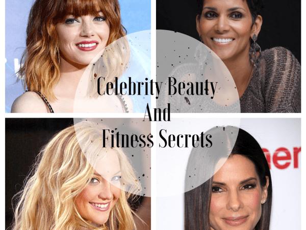 Celebrity Beauty and Fitness Secrets