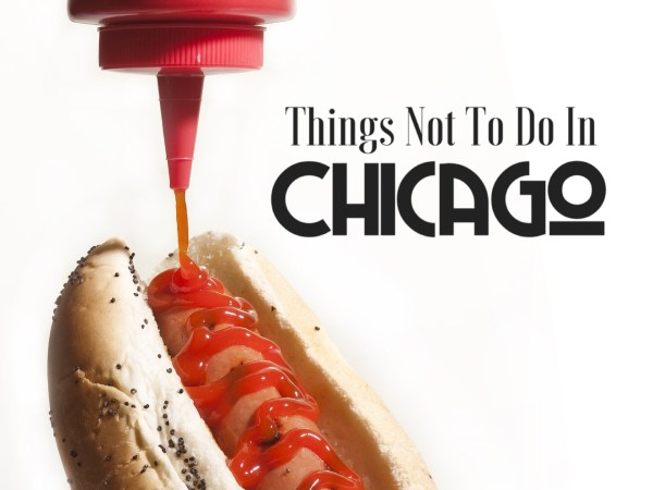 Things Not To Do In Chicago