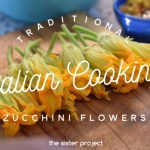 Zucchini Flowers and Tradition