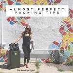 Almost Perfect Packing Tips