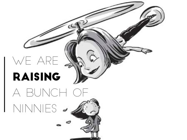 We Are Raising A Bunch of Ninnies