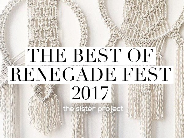 The Best of Renegade Fest 2017