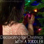 Decorating a Christmas Tree with a Toddler