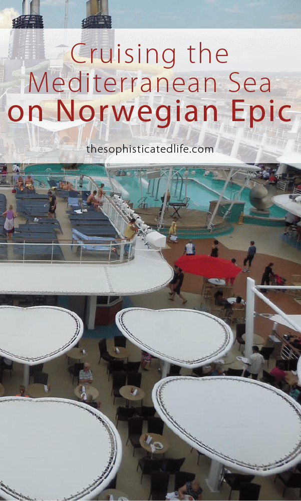 Cruising The Mediterranean Sea On Norwegian Epic