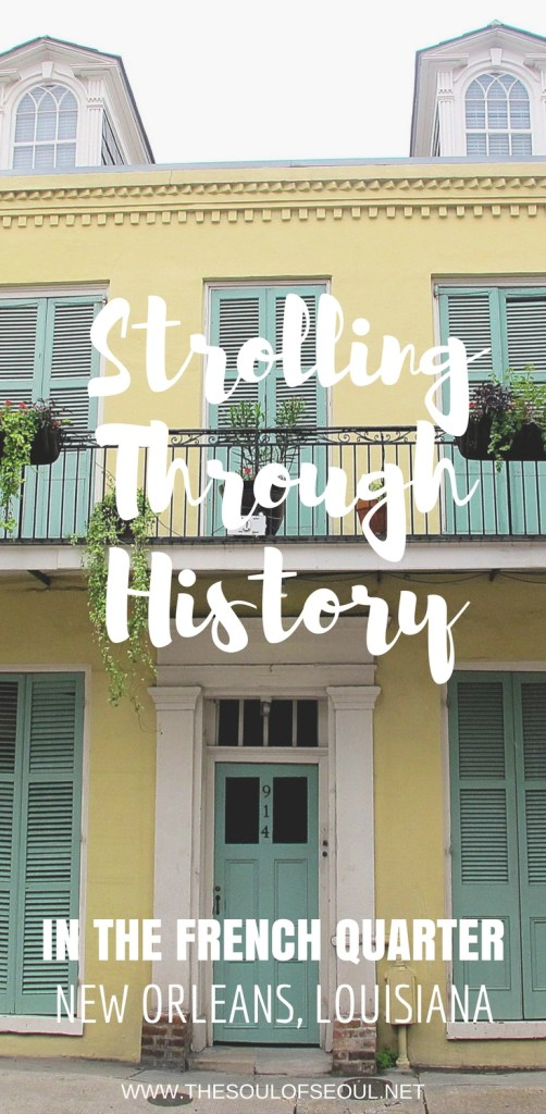 Strolling Through History in The French Quarter, New Orleans, Louisiana: The French Quarter in New Orleans offers some fantastic photo ops and architecture to view. From historical homes turned bars, restaurants and hotels to private residences, they all have history to tell and exquisite chic and rustic views to behold.