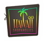 Final Day of Hawaii Shopaholics – Tomorrow New Chapter = The Spenderella will be Born!