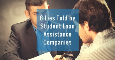 6 Lies Told by Student Loan Assistance Scamsters
