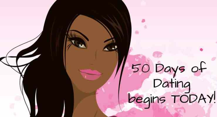 Kickoff Happening NOW for 50 Days Of Dating!