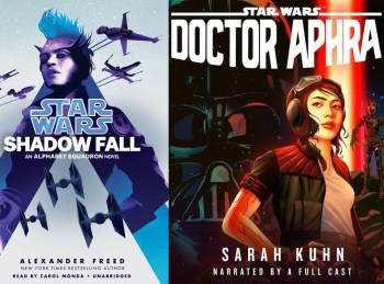 "Audiobook Review: ""Doctor Aphra"" and ""Shadow Fall"" Are Summer Escapes for Star Wars Fans"