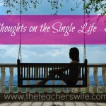 3 Thoughts on the Single Life