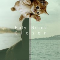 HOLY NOTES | CLOSER