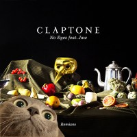 CLAPTONE | NO EYES FT. JAW (SOUL BUTTON REMIX) | FREE DOWNLOAD