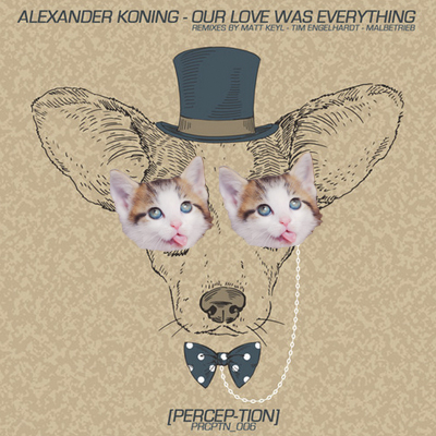 ALEXANDER KONING | OUR LOVE WAS EVERYTHING (PERCEP-TION)