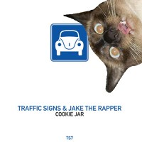 TRAFFIC SIGNS & JAKE THE RAPPER | COOKIE JAR (POKER FLAT)