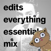 EDITS EVERYTHING ESSENTIAL MIX