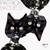 PATRICK TOPPING | BADDIE EP (REPOPULATE MARS)