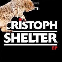 EP REVIEW | CRISTOPH - SHELTER