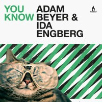ADAM BEYER & IDA ENBERG | YOU KNOW (TRUESOUL)