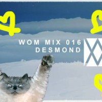 WORD OF MOUTH MIX 016 | DESMOND