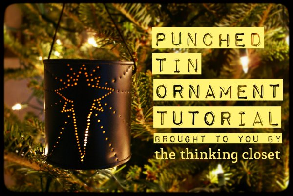 Punched Tin Ornament Tutorial by The Thinking Closet