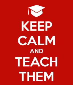 keep-calm-and-teach-them-23.jpg