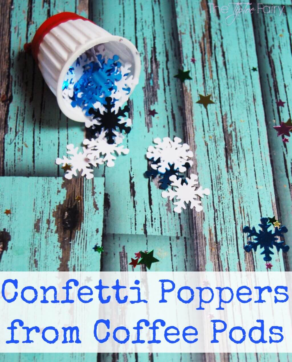 Make Confetti Poppers with upcycled Coffee Pods - an easy tutorial. Great for little hands of preschoolers for New Year's Eve! | The TipToe Fairy #McCafeMyWay #ad #tutorial