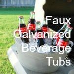 DIY Faux Galvanized Beverage Tubs