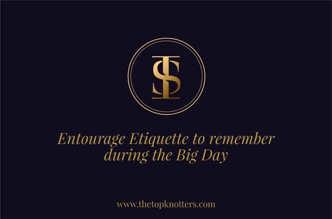 Entourage-Etiquette-To-Remember-During-the-Big-Day